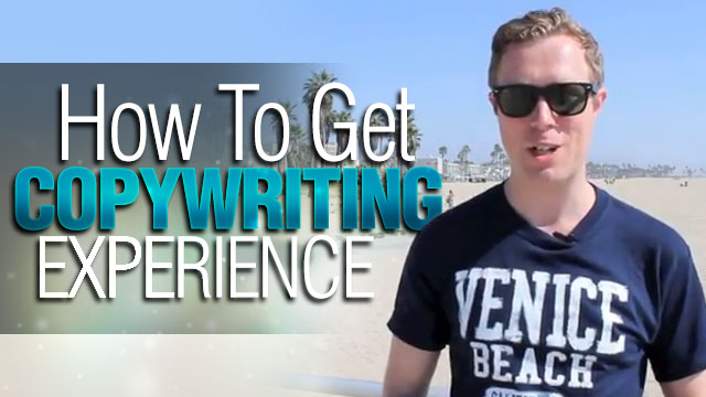 how to get experience copywriting